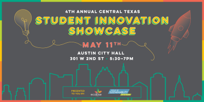 4th Annual Central Texas Student Innovation Showcase at Austin City Hall